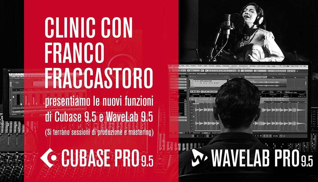 Clinic con Franco Fraccastoro – Cubase e WaveLab 9.5