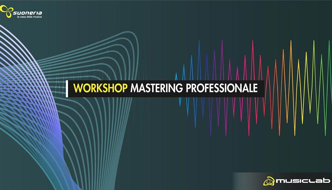 Workshop Mastering Professionale