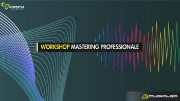 evento sul mastering professionale workshop
