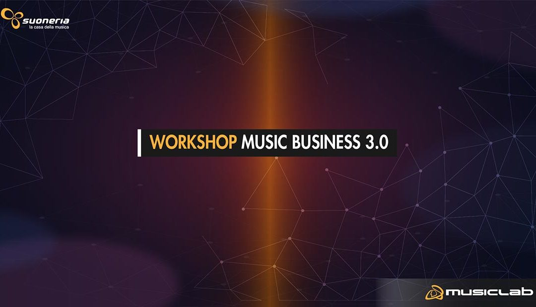 Workshop – Music Business 3.0
